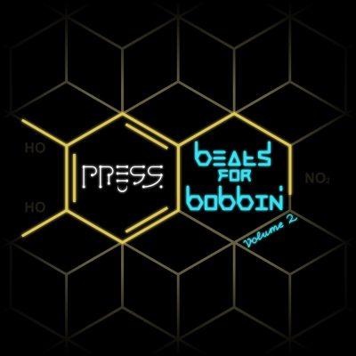 Press Beats for Bobbin'
